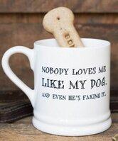 Nobody loves me like my dog